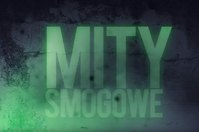 Mity SMOGowe #1