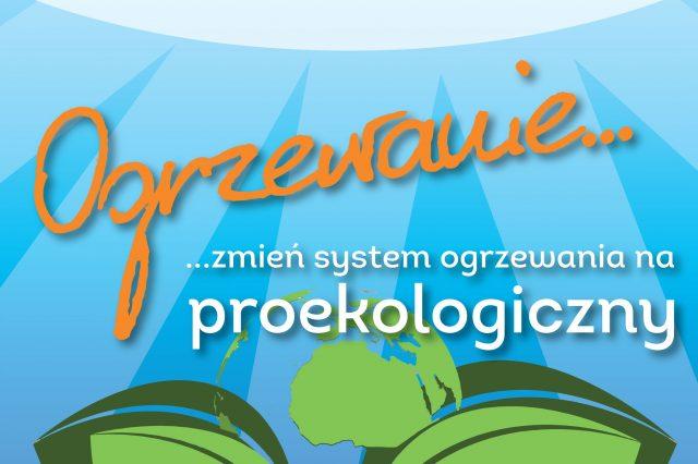 Zmień ogrzewanie na proekologiczne